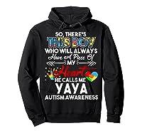 This Boy He Call Me Yaya Autism Awareness Shirts Hoodie Black