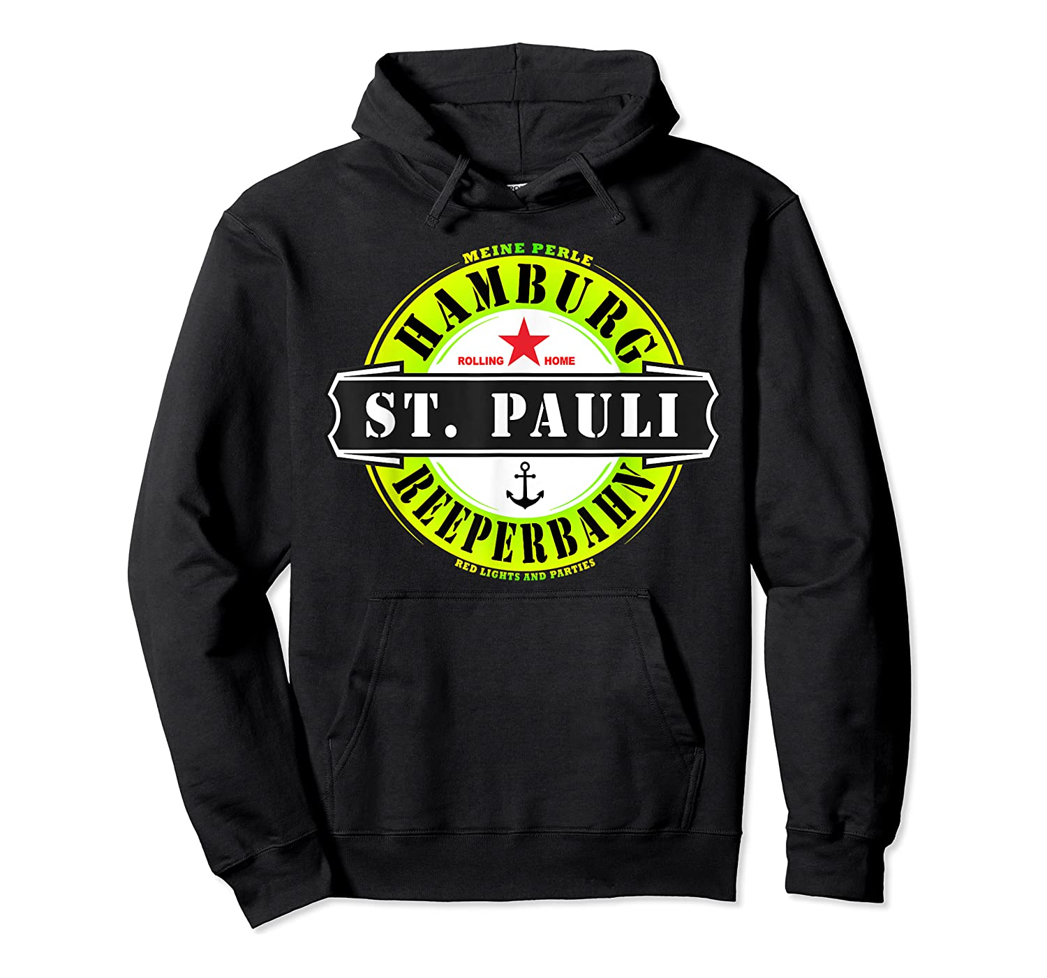 Hamburg St Pauli Reeperbahn Red Light Party Out Shirts Unisex Pullover Hoodie