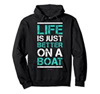 Life Is Better On A Boa L Lake Vacation Shirts Hoodie Black