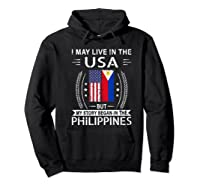May Live N The Usa The Philippines Flag Shirts Hoodie Black