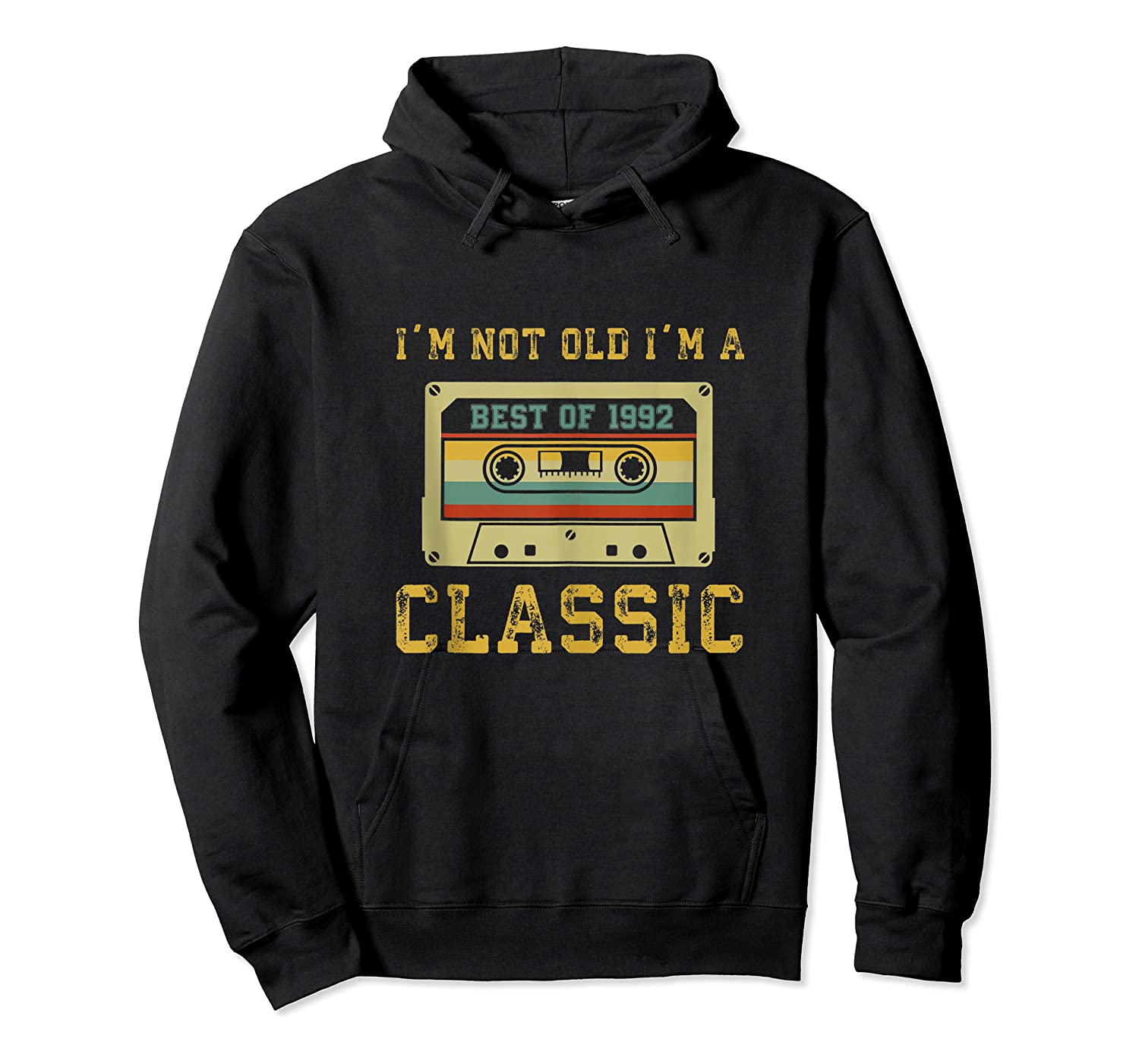 Vintage Cassette I'm Not Old I'm A Classic 1992 27th Tank Top Shirts Unisex Pullover Hoodie