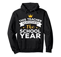 This Tea Survived The School Year - Last Day Shirt Hoodie Black