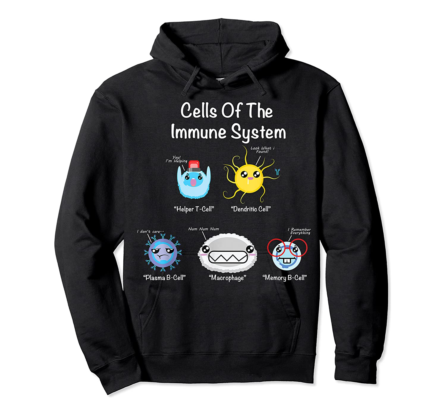 Immune System Cells Biology Cell Science Humor Immunologist Shirts Unisex Pullover Hoodie