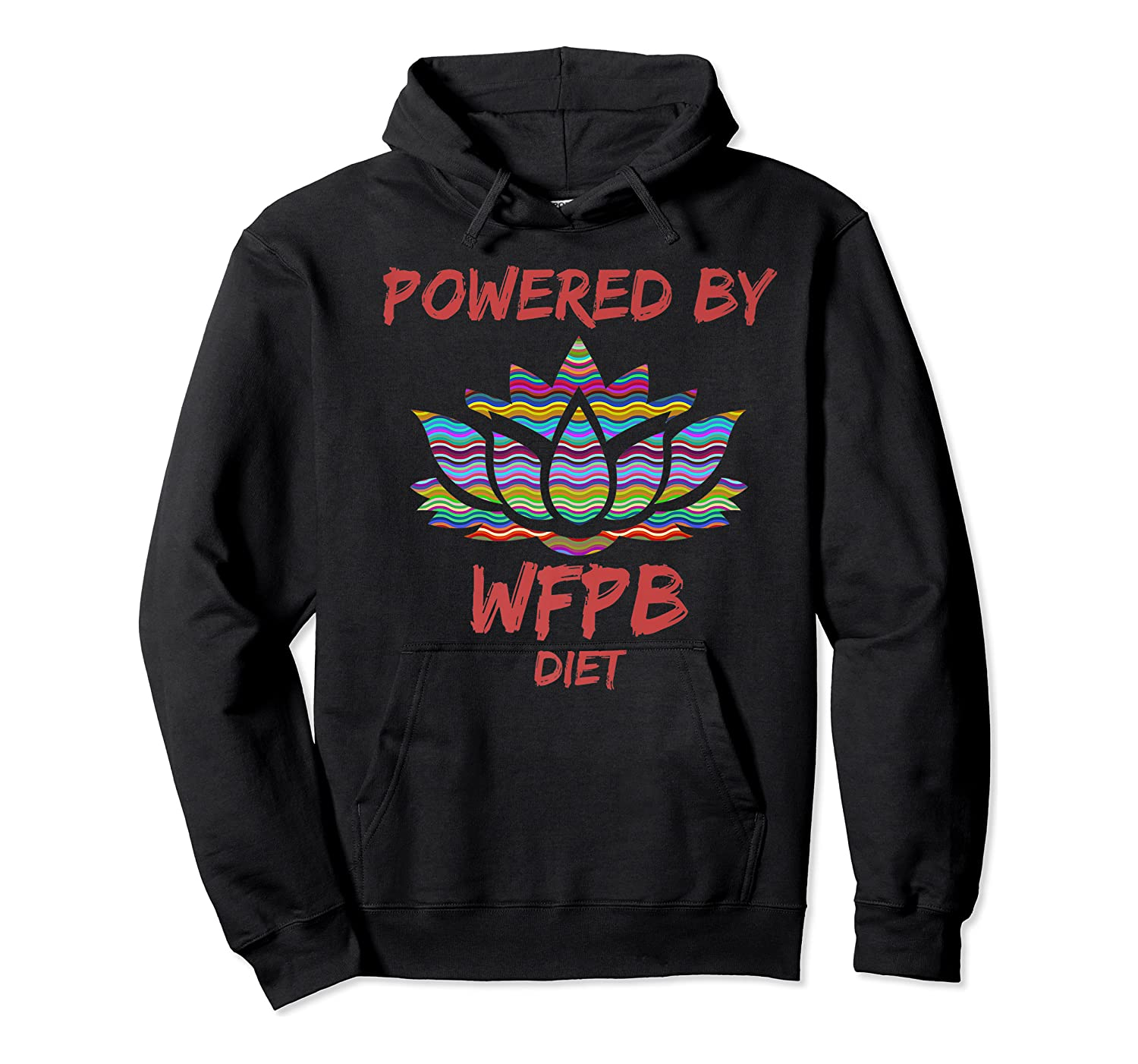 Wfpb , Powered By Whole Food Plant Based Diet Design Premium T-shirt Unisex Pullover Hoodie