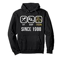 Eat Sleep Cycling Since 1988 T-shirt 30th Birthday Gift Tee Hoodie Black