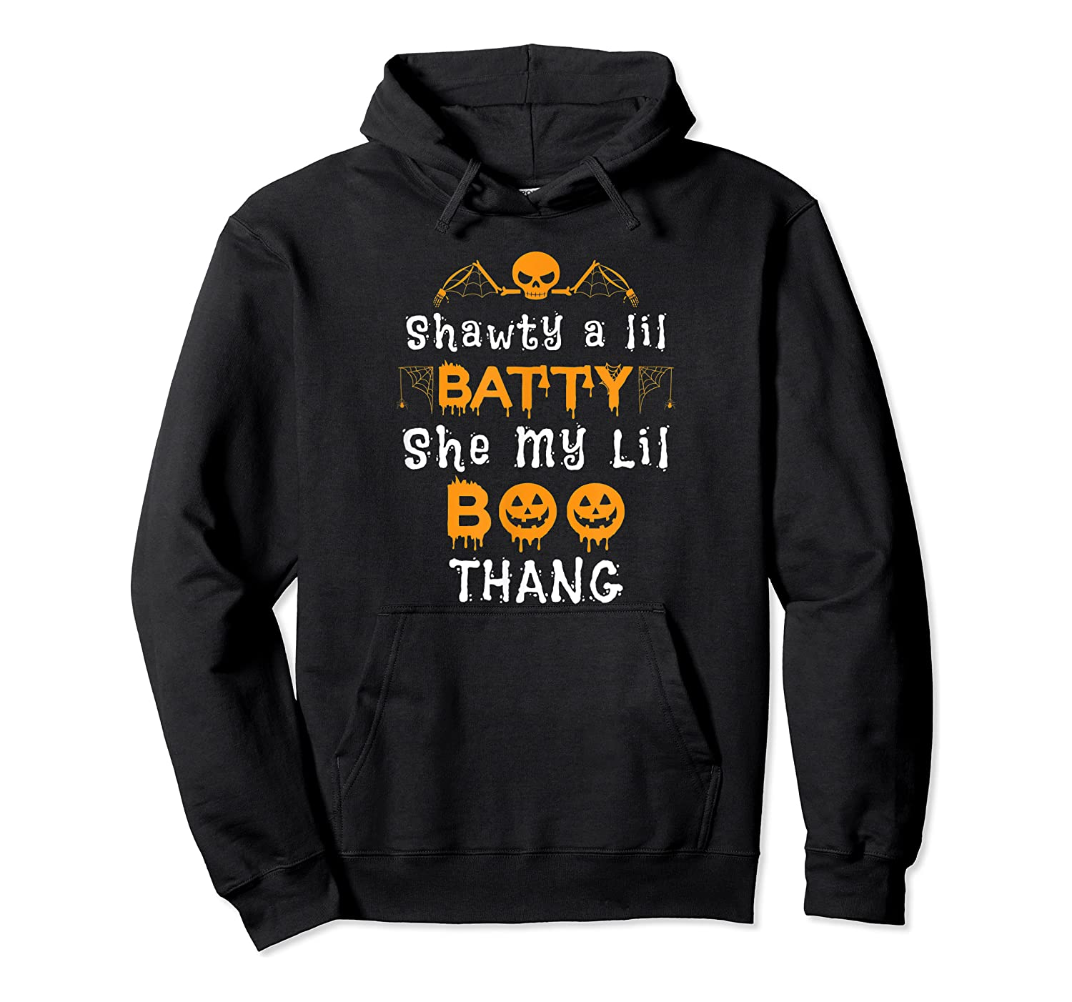 Shawty A Lil Batty She My Lil Boo Thang Halloween Gift Shirts Unisex Pullover Hoodie