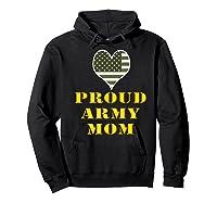 Proud Army Mom Shirts Hoodie Black