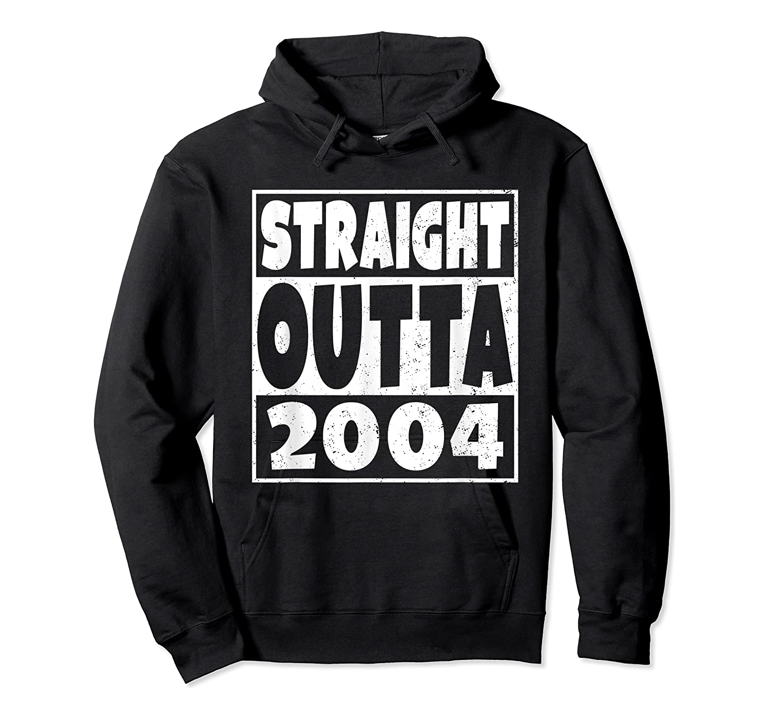 Straight Outta 2004 14th Birthday For A 14 Year Old Shirts Unisex Pullover Hoodie
