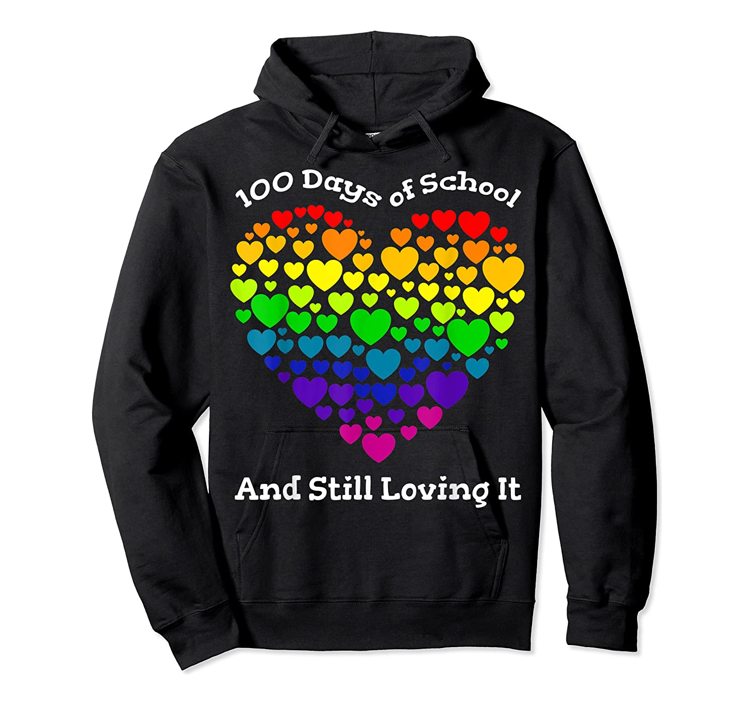 Funny 100th Day Of School Tea Heart Valentine Day Shirts Unisex Pullover Hoodie