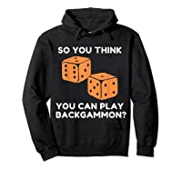 Best Ever Funny Backgammon Player Tee Board Game T Shirt Hoodie Black