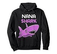 Nana Shark Funny Family Gift Mother's Day Shirts Hoodie Black