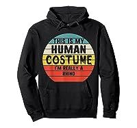 This My Human Costume I'm Really A Rhino Halloween Vintage Shirts Hoodie Black