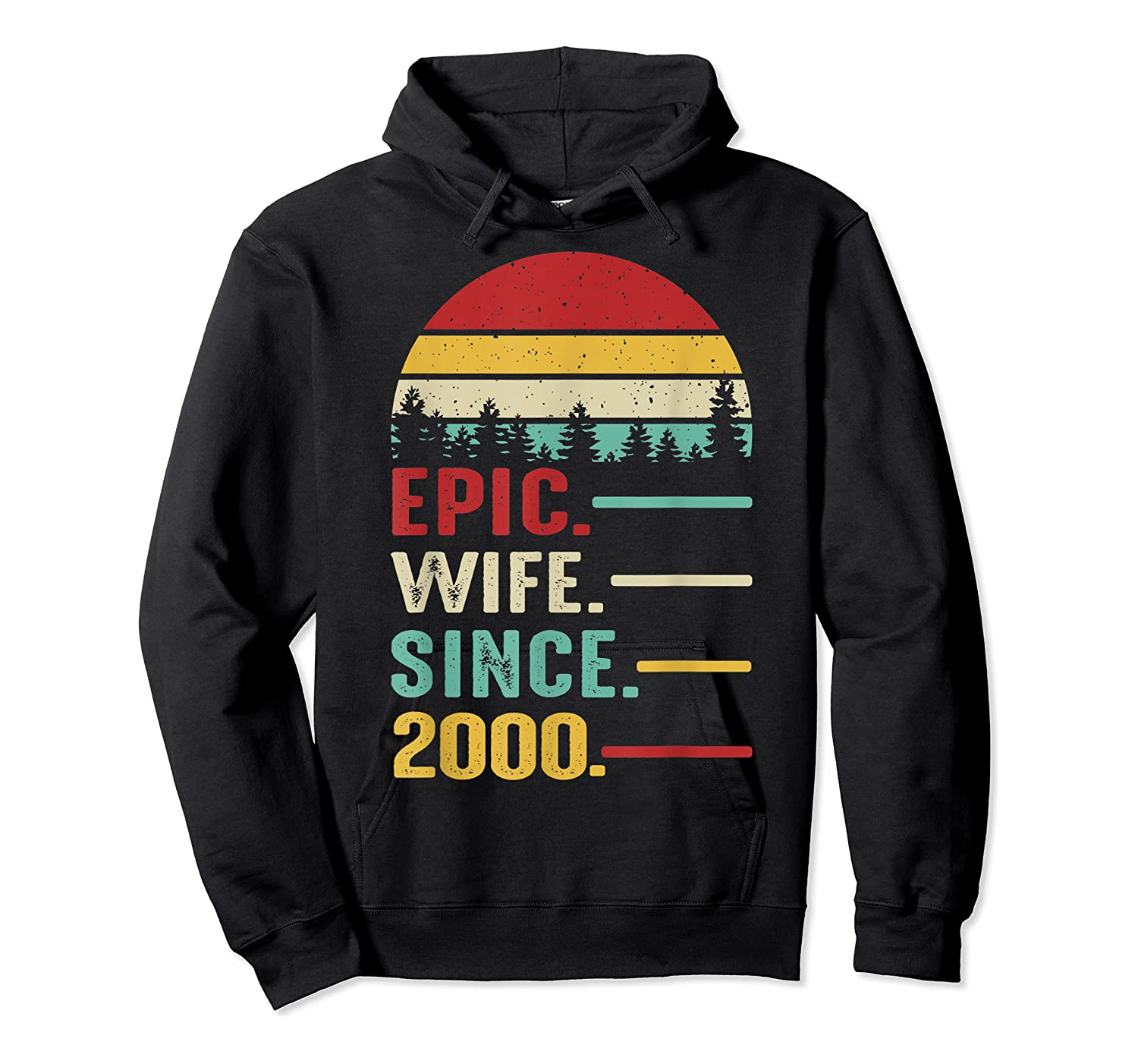 20th Wedding Anniversary Gift For Her Epic Wife Since 2000 Shirts Unisex Pullover Hoodie