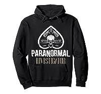 Paranormal Investigator Ghost Hunter Activity Halloween Gift Shirts Hoodie Black