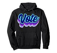 Vote Blue 2020 Vote 2020 Shirts Hoodie Black