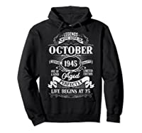 Vintage October 1945 75th Birthday Gifts For 75 Years Old Shirts Hoodie Black