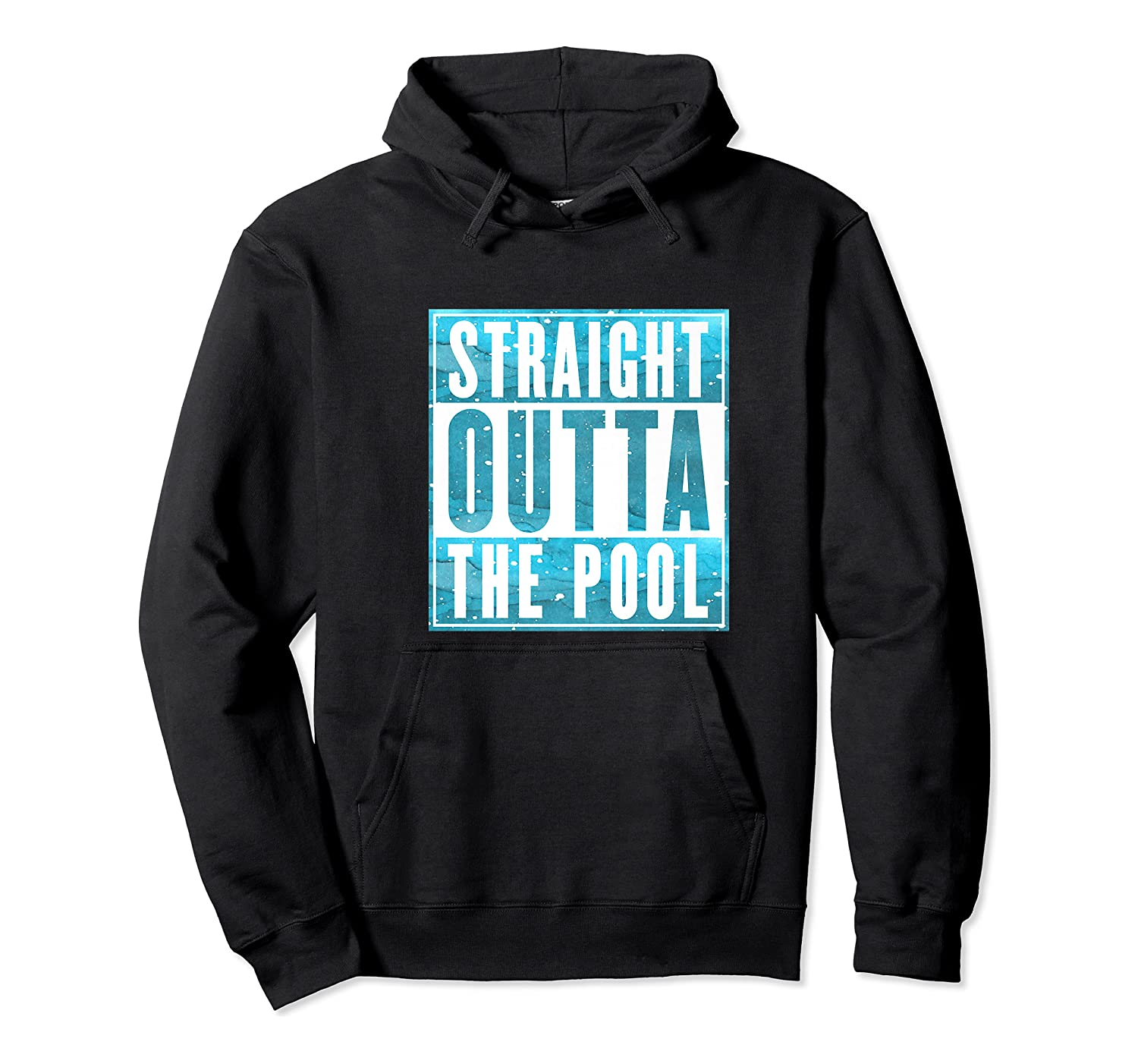 Straight Outta The Pool T-shirt| Sun And Water Summer Swim Premium T-shirt Unisex Pullover Hoodie