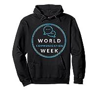 World Communication Week Shirts Hoodie Black