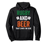 Rugby And Beer Funny Alcohol Outs For St Patricks Day T-shirt Hoodie Black