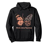 Uterine Cancer Being Strong Is The Only Choice Butterfly Shirts Hoodie Black