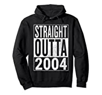 Straight Outta 2004 | Great 14th Birthday Gift Idea T-shirt Hoodie Black
