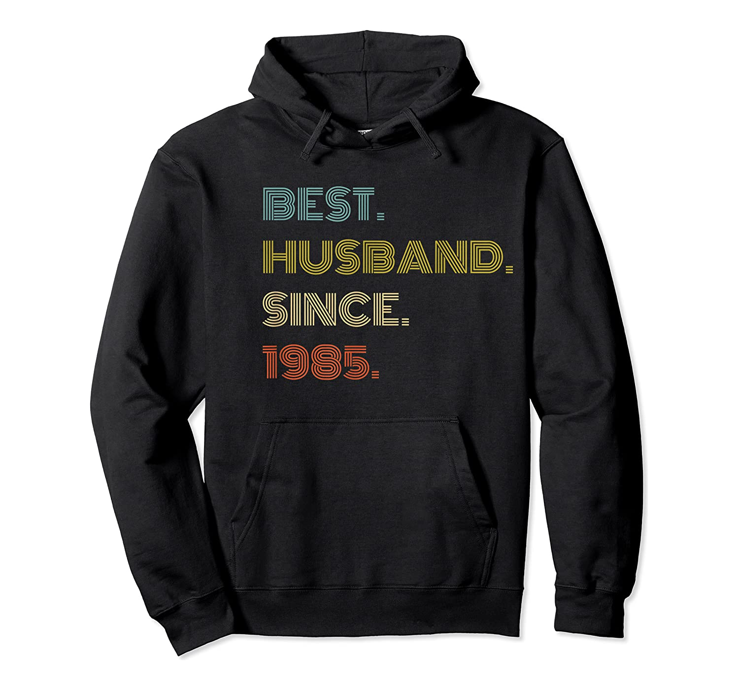 S 35th Wedding Anniversary Gift Best Husband Since 1985 T-shirt Unisex Pullover Hoodie