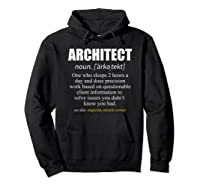 Architect Definition Architecture Gift Shirts Hoodie Black