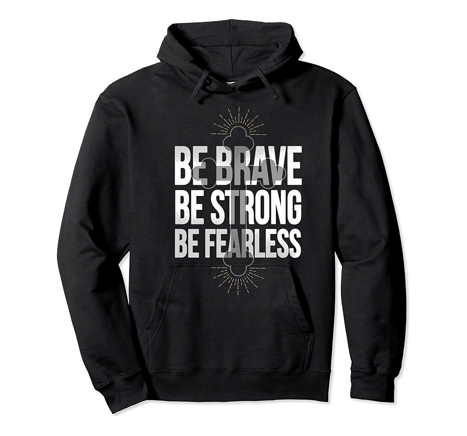 Spiritual Be Brave Be Strong Be Rless God Loves You Gift Premium T-shirt Unisex Pullover Hoodie