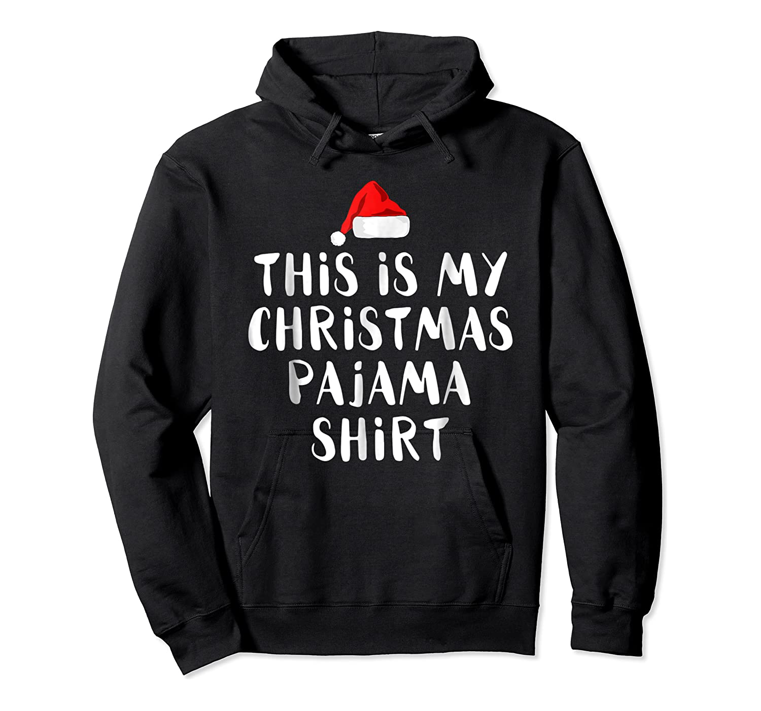 This Is My Christmas Pajama Funny Christmas Shirts Unisex Pullover Hoodie