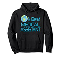 Medical Assistant Job Occupation Gift Shirts Hoodie Black