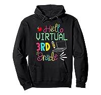 Funny Hello Virtual 3rd Grade Gift Back To School 2020 Shirts Hoodie Black