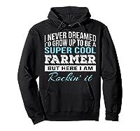 Funny Super Cool Farmer Tshirt Gift T-shirt Hoodie Black