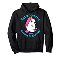 Fat Unicorns Are Harder To Nap Funny Humor Gift Shirts Hoodie Black