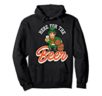 Here For The Beer | Funny St. Patrick\\'s Day Drunk Premium T-shirt Hoodie Black