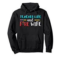 Tea Life And Fire Wife - T-shirt Hoodie Black
