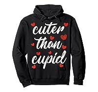 Cuter Than Cupid Girls Vday Cute Valentines Day Shirts Hoodie Black