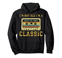 Vintage Cassette I'm Not Old I'm A Classic 1959 60th Shirts Hoodie Black