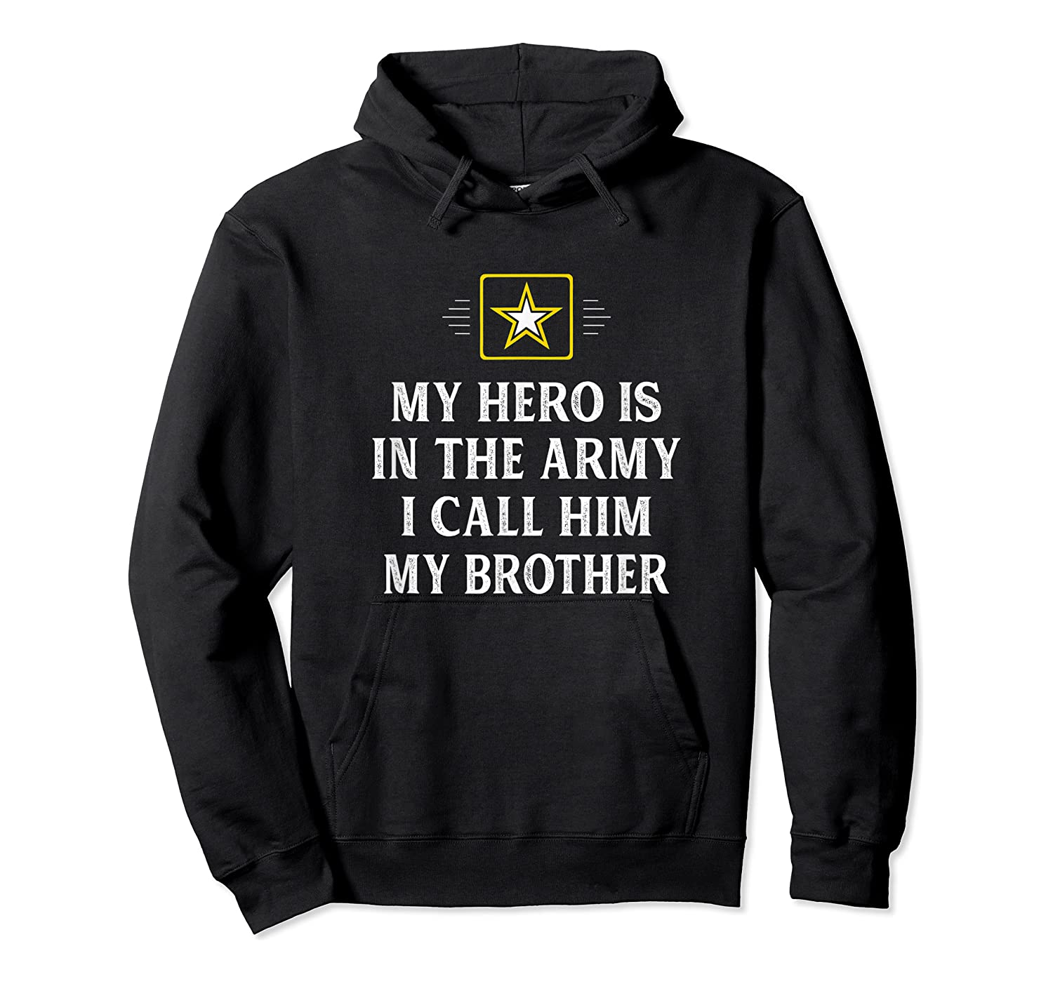 My Hero Is In The Army - I Call Him My Brother - Vintage - T-shirt Unisex Pullover Hoodie