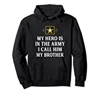 My Hero Is In The Army - I Call Him My Brother - Vintage - T-shirt Hoodie Black