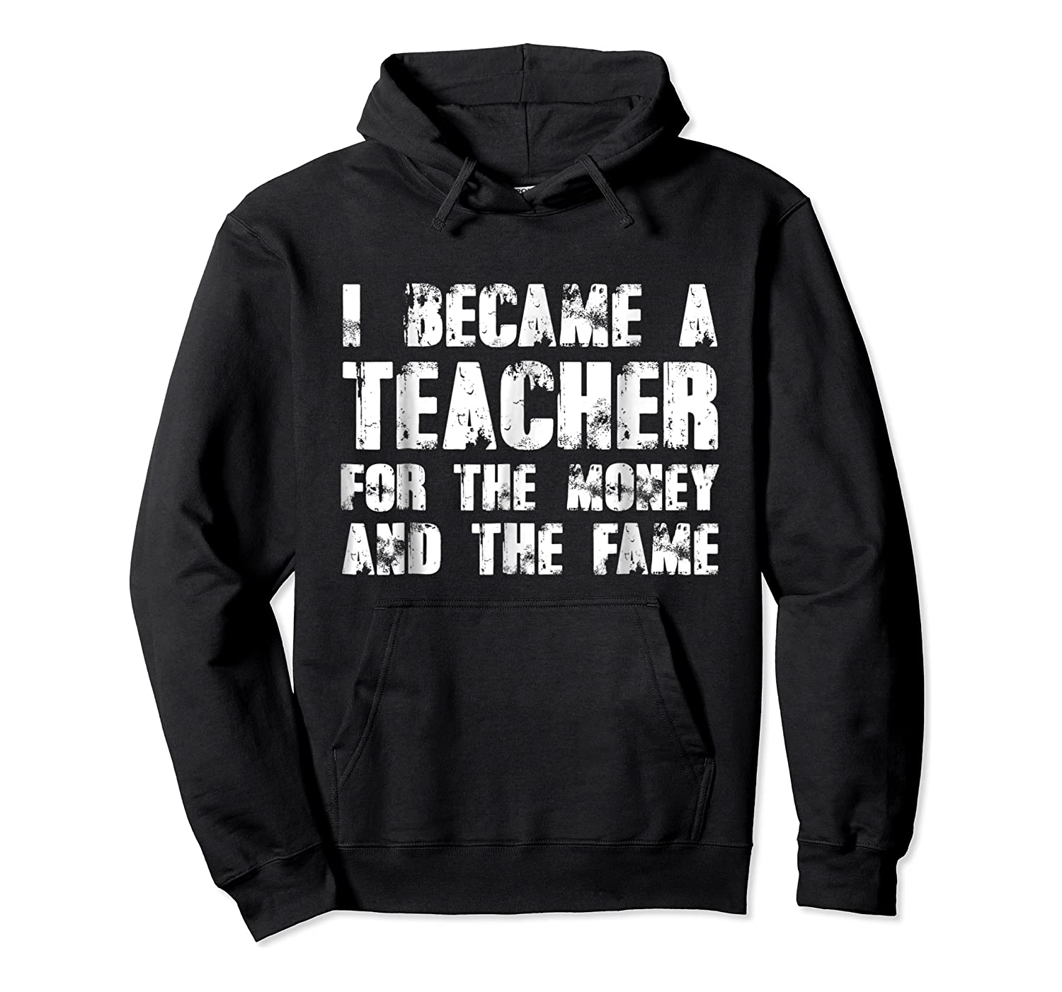 Became A Tea For The Money And The Fame Shirts Unisex Pullover Hoodie