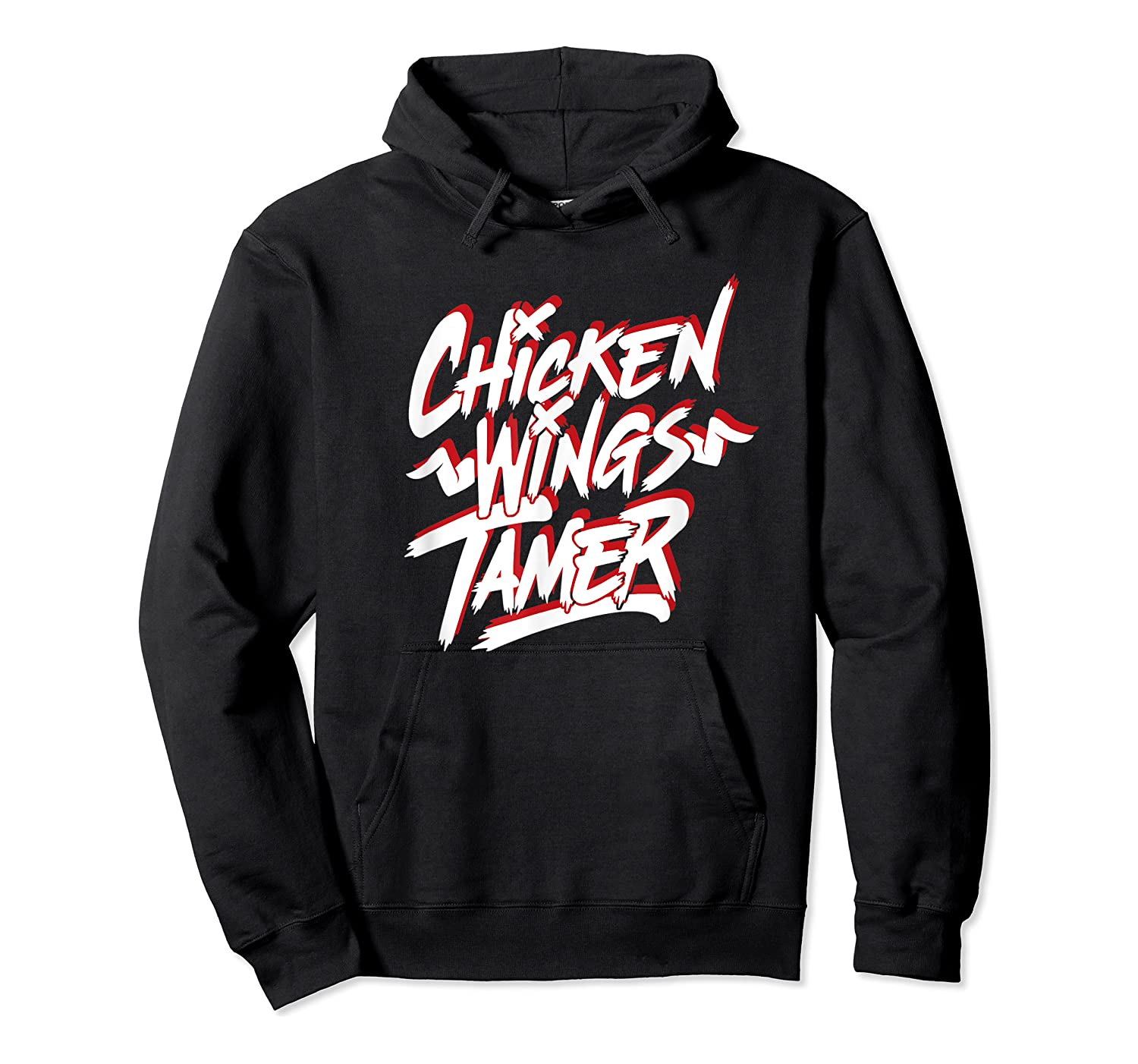 Humorous Chicken Wings Tamer Lover Gift Love Chicken Wing Shirts Unisex Pullover Hoodie