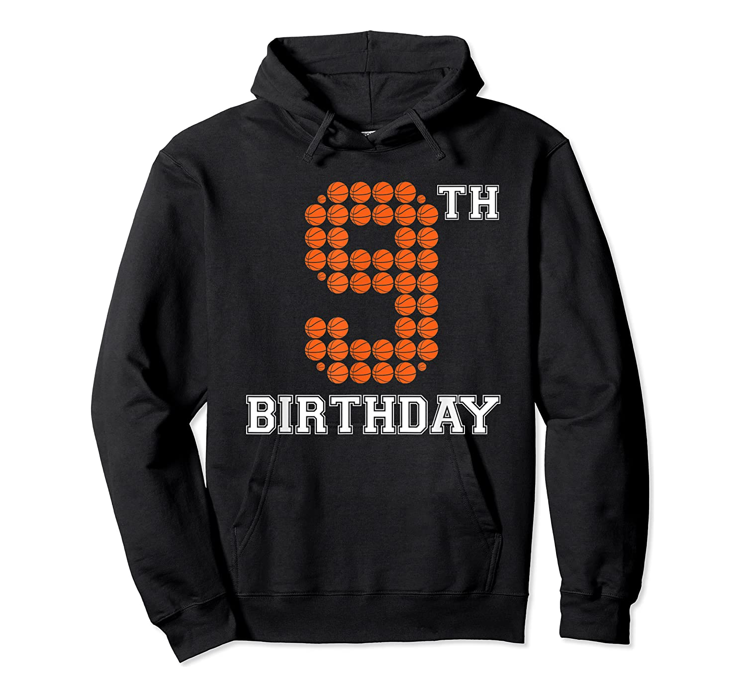 9th Birthday Basketball Sport Gift 9 Years Old T-shirt Unisex Pullover Hoodie
