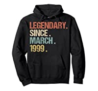 21st Birthday Gift Legendary Since March 1999 Shirt Retro T-shirt Hoodie Black