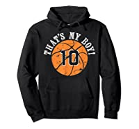 Unique That\\\'s My Boy #10 Basketball Player Mom Or Dad Gifts T-shirt Hoodie Black