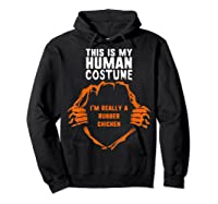 This Is My Human Costume I'm Rubber Chicken Halloween Shirts Hoodie Black