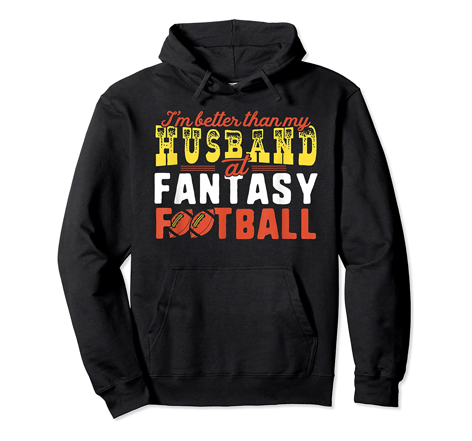 Football Mommy Shirts For Soccer Gift Better Husband Unisex Pullover Hoodie