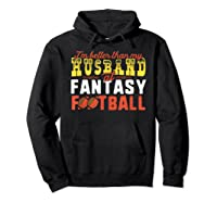 Football Mommy Shirts For Soccer Gift Better Husband Hoodie Black