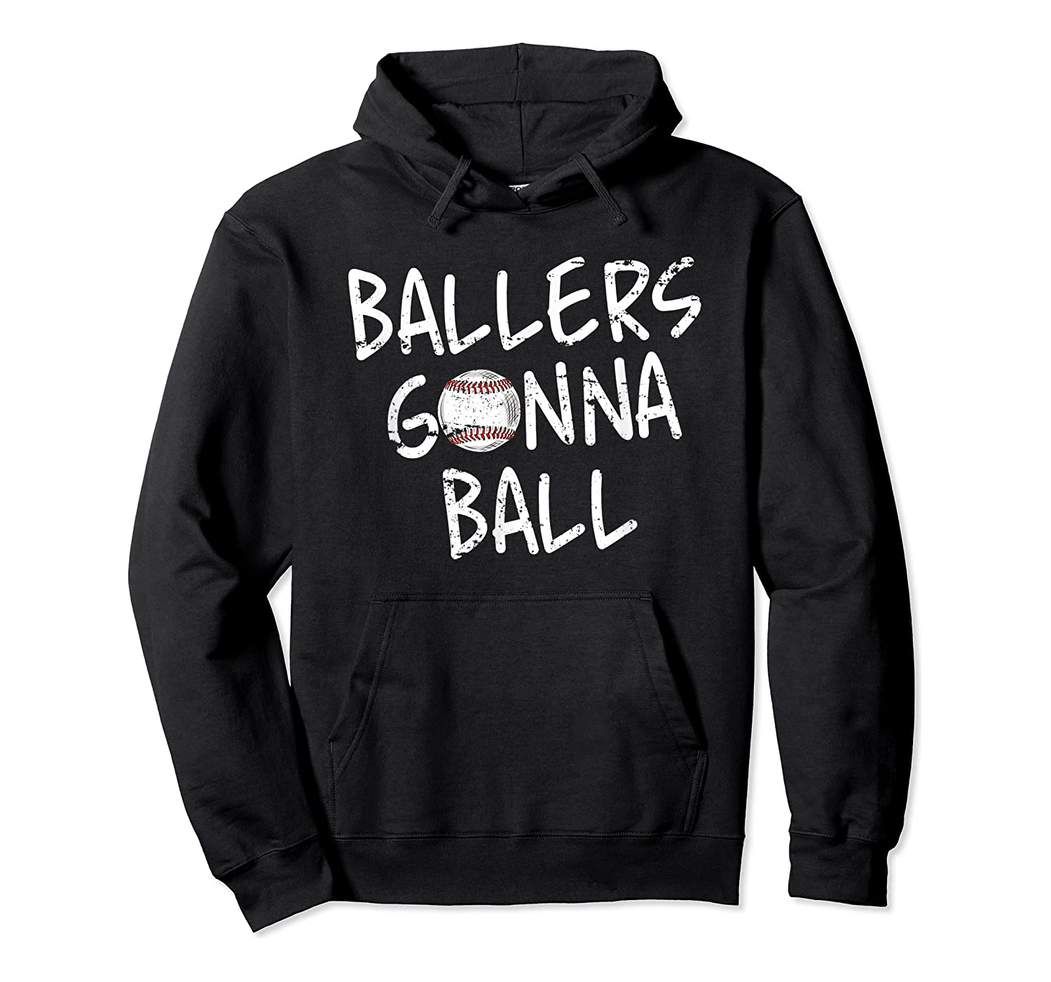 Funny Baseball Ballers Gonna Ball Cool Gift Shirts Unisex Pullover Hoodie