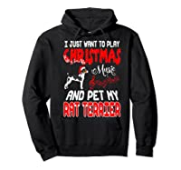 Just Want To Play Christmas Music And Pet Rat Terrier Premium T-shirt Hoodie Black