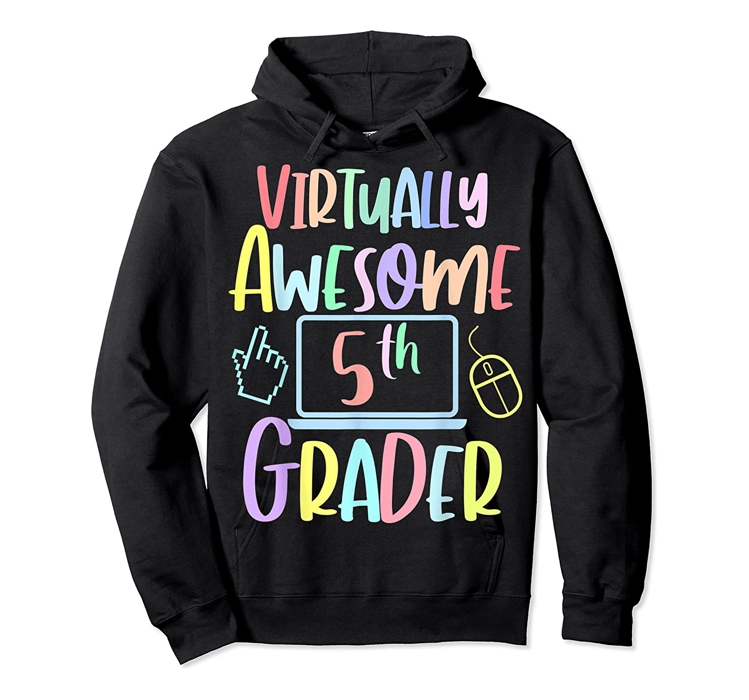 Virtually Awesome Fifth Grader E Learning Back To School Shirts Unisex Pullover Hoodie